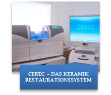 CEREC – DAS KERAMIK RESTAURATIONSSYSTEM